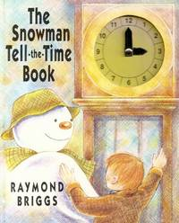 "image of The Snowman : "" Tell - The - Time Book "" :"