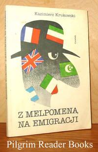 Z Melpomena na Emigracji.