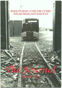The Welsh Highland Railway Journal No.101 July 1991