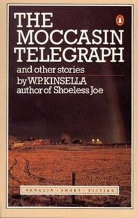 The Moccasin Telegraph and Other Stories