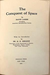 The Conquest of Space. 1st edition in rare dust jacket, worn