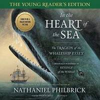 image of In the Heart of the Sea: Young Reader's Edition: The Tragedy of the Whaleship 'Essex'