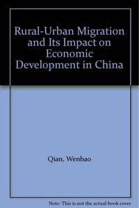 Rural-Urban Migration and Its Impact on Economic Development in China