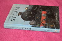 WHEN THERE WAS STEAM: MEMORIES OF A WESTERN REGION FIREMAN