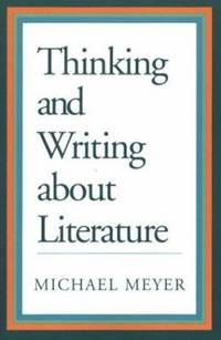 image of Thinking and Writing about Literature