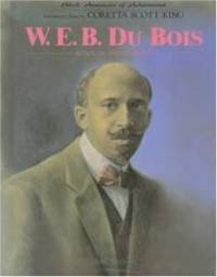W.E.B. DuBois (Black Americans of Achievement)