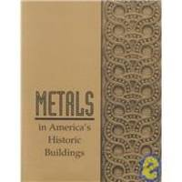 Metals in America's Historic Buildings: Uses and Preservation Treatments by Margot Gayle - Paperback - 1994-08-01 - from Books Express and Biblio.com