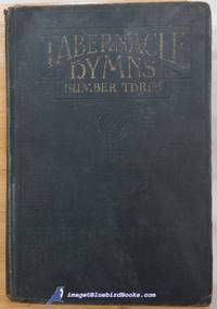 Tabernacle Hymns Number Three: For the Church and Sunday School