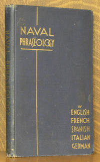 NAVAL PHRASEOLOGY IN ENGLISH, FRENCH, SPANISH, ITALIAN AND GERMAN