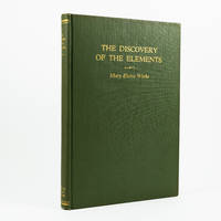 The Discovery of the Elements. Collected Reprints of a Series of Articles Published in the Journal of Chemical Education.