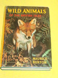 Wayside & Woodland; Wild Animals of the British Isles
