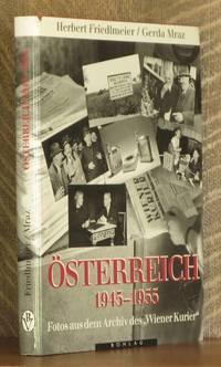 OSTERREICH 1945-1955 FOTOS AUS DEM ARCHIV DES WIENER KURIER
