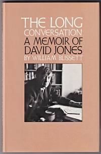 THE LONG CONVERSATION: A Memoir of David Jones