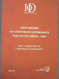 King Report on Corporate Governance for South Africa - 2002