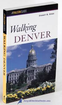 Walking Denver (A Falcon Guide)