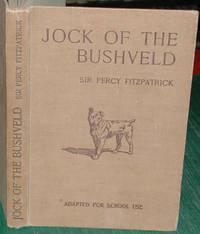 Jock of the Bushveld (abridged for the use of schools)