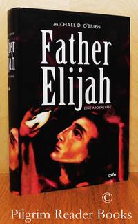 image of Father Elijah: Eine Apokalypse.