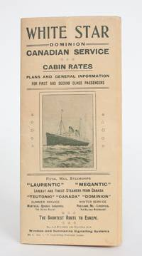 White Star Dominion Canadian Service Cabin Rates, Plans and General Information For First and Second Class Passengers, No. 4