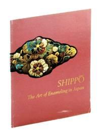 Shippo: The Art of Enameling in Japan