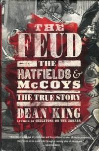 image of The Feud: The Hatfields & McCoys, The True Story