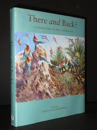 There and Back?: A Celebration of Bird Migration