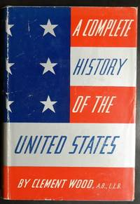 image of A complete history of the United States,
