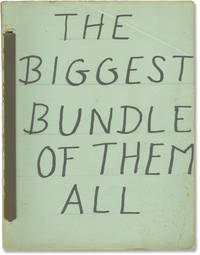 The Biggest Bundle of Them All (Original screenplay for the 1968 film)