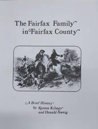 The Fairfax Family in Fairfax County:  A Brief History