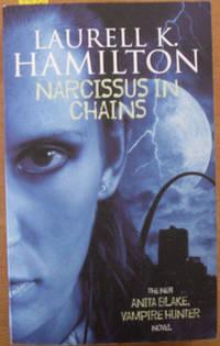 Narcissus in Chains (An Anita Blake Vampire Hunter Novel)