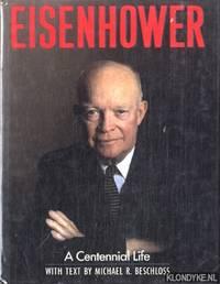 Eisenhower: A Centennial Life