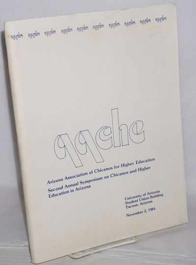 Tempe: AACHE, 1984. Folder containing membership application form, 4-panel 8.5x11 inch program, 3 bl...
