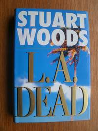 L.A. Dead by  Stuart Woods - First edition first printing - 2000 - from Scene of the Crime Books, IOBA (SKU: biblio16261)