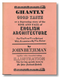 GHASTLY GOOD TASTE OR A DEPRESSING STORY OF THE RISE AND FALL OF ENGLISH ARCHITECTURE ...