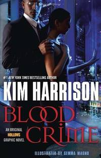 Blood Crime (Graphic Novel) by  Kim Harrison - Hardcover - 2012 - from Fleur Fine Books and Biblio.com