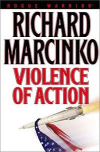 Violence Of Action (Rogue Warrior)