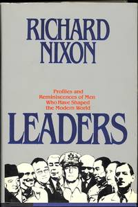 Leaders by  Richard Nixon - First edition - 1982 - from The Glass Key and Biblio.com