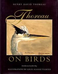 Thoreau on Birds: Notes on New England Birds from the Journals of Henry David Thoreau