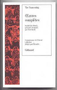 OEUVRES COMPLETES DE TAO YUAN-MING.  TRADUIT DU CHINOIS, PRESENTE, ANNOTE PAR PAUL JACOB.