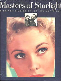 image of Masters of Starlight: Photographers in Hollywood (SEALED TRUE 1st ED)