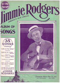 Jimmie Rodgers America's Blue Yodeler: Album of Songs, De Luxe Edition