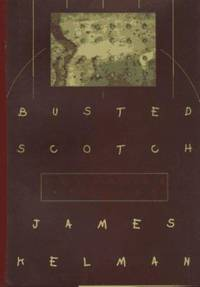 image of Busted Scotch : Selected Stories