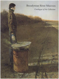 Brandywine River Museum: Catalogue of the Collection 1969-1989