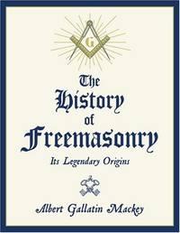 A History of Freemasonry