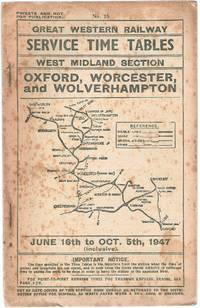 Service Time Tables No.15 West Midland Section. Oxford, Worcester and Wolverhampton June 16th to...