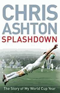 image of Splashdown: The Story of My World Cup Year