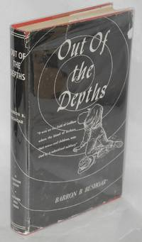 image of Out of the depths; the story of John R. Lawson a labor leader