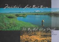 Montana's Last Best River