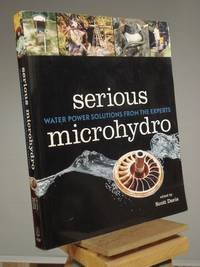 Serious Microhydro: Water Power Solutions from the Experts