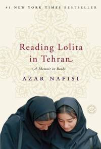 Reading Lolita in Tehran : A Memoir in Books