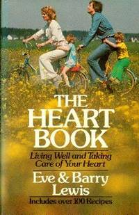 image of The Heart Book.  Living Well and Taking Care of Your Heart